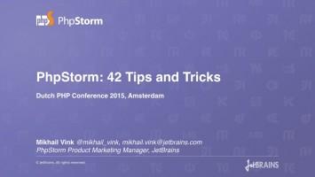 PhpStorm_ 42 Tips and Tricks Talk by Mikhail Vink, Dutch PHP Conference 2015 (BQ)