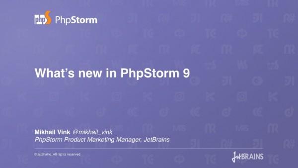 What's New in PhpStorm 9 (BQ)